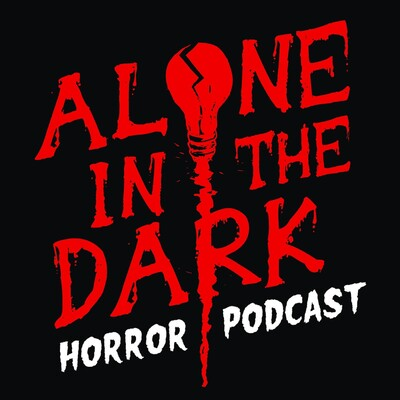 Alone in the Dark Horror Podcast