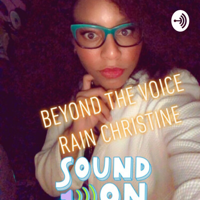 Behind the voice with rain christine