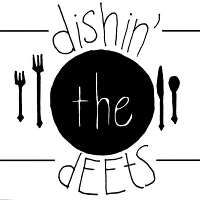 Dishin' The Deets Podcast