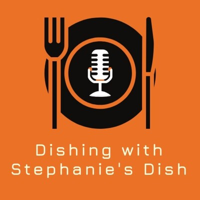 Dishing with Stephanie's Dish