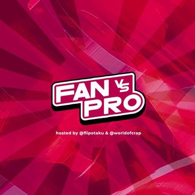 Fan vs Pro