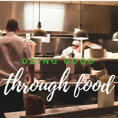 Doing Good Through Food
