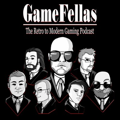 GameFellas - The Retro to Modern Gaming Podcast