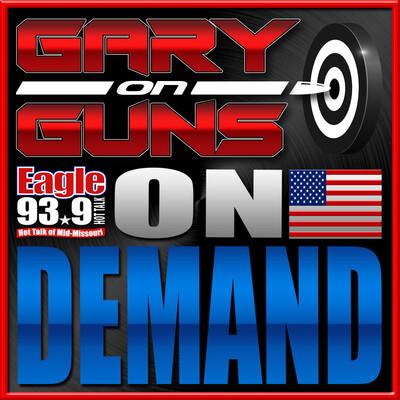 Gary On Guns On Demand