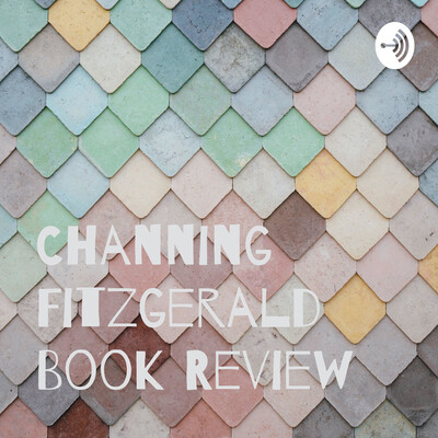 Channing Fitzgerald Book Review
