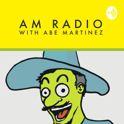 AM Radio / Abe Martinez