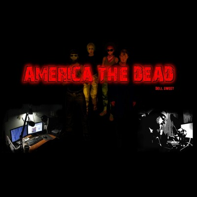 America the Dead New York PodcastWendell Sweet