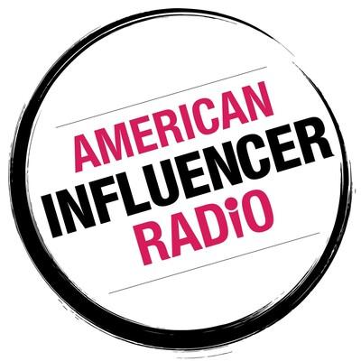 American Influencer Radio