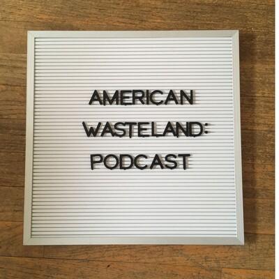 American Wasteland