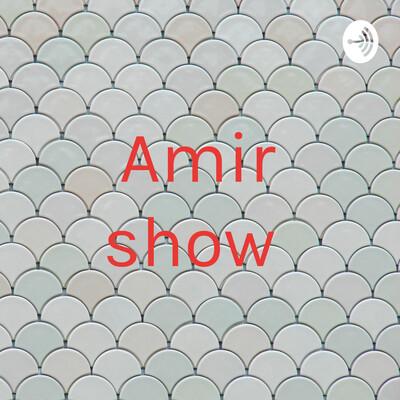 Amir show