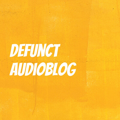 Defunct audioblog