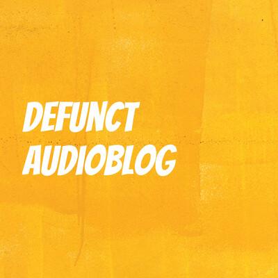 Defunct audioblog