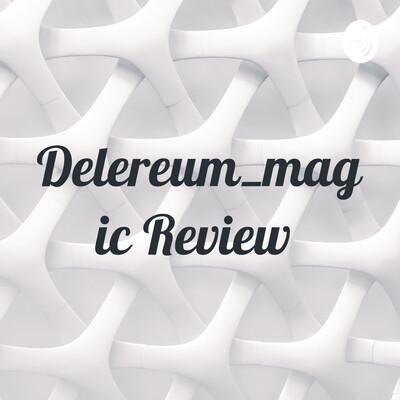 Delereum_magic Review