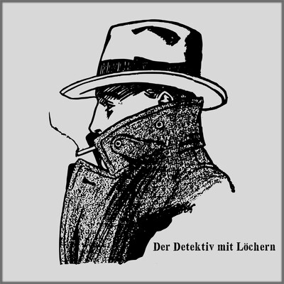 Der Detektiv mit Löchern