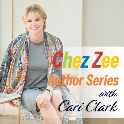 Chez Zee Author Series with Cari Clark