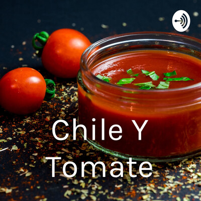Chile Y Tomate