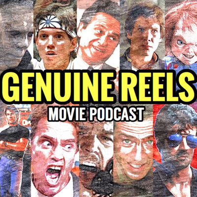 Genuine Reels Movie Podcast