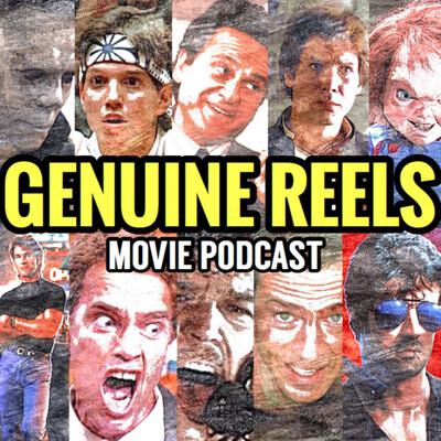 Genuine Reels Movie Podcast