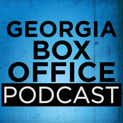 Georgia Box Office Podcast