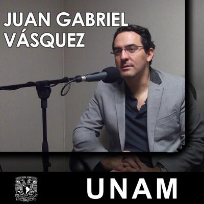 En voz de Juan Gabriel Vásquez
