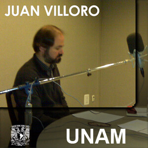 En voz de Juan Villoro