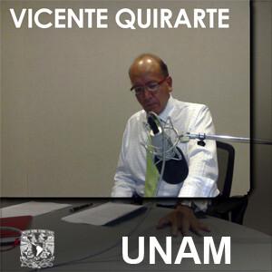 En voz de Vicente Quirarte