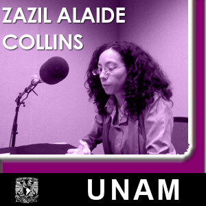 En voz de Zazil Alaíde Collins
