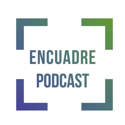 Encuadre Podcast