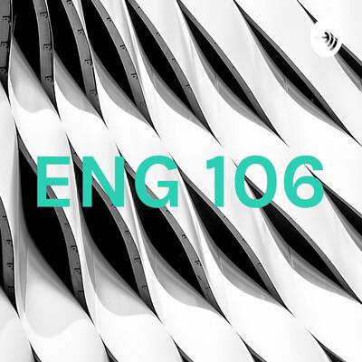 ENG 106
