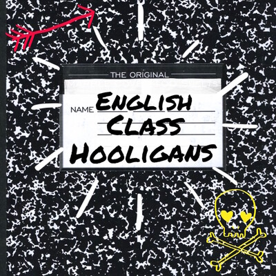 English Class Hooligans