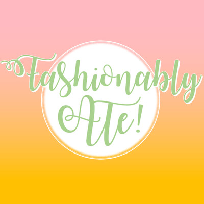 Fashionably Ate