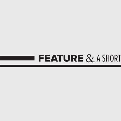 Feature & a short