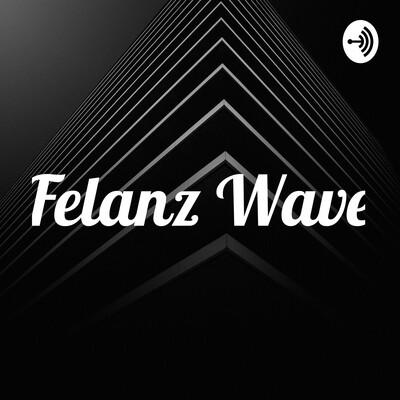 Felanz Wave