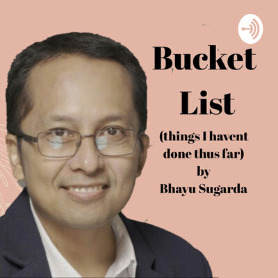 Bhayu's Bucket List