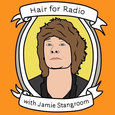 Hair for Radio with Jamie Stangroom