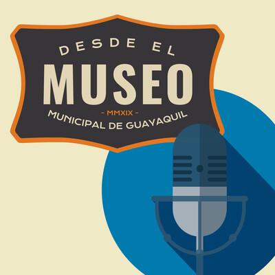 Desde el Museo Municipal