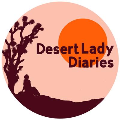 Desert Lady Diaries