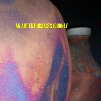 AN ART ENTHSIAST'S JOURNEY