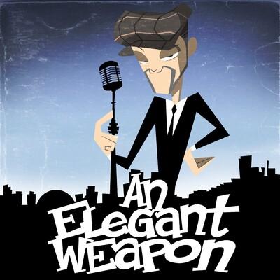 An Elegant Weapon