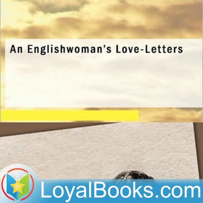 An Englishwoman's Love-Letters by Anonymous