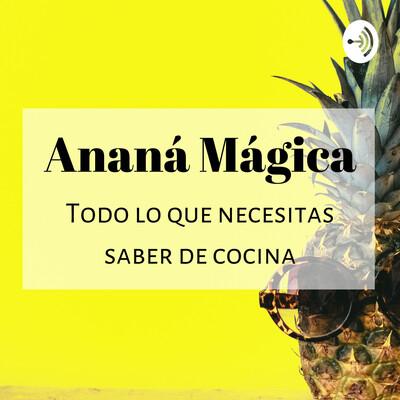 Ananá Magica Cocina
