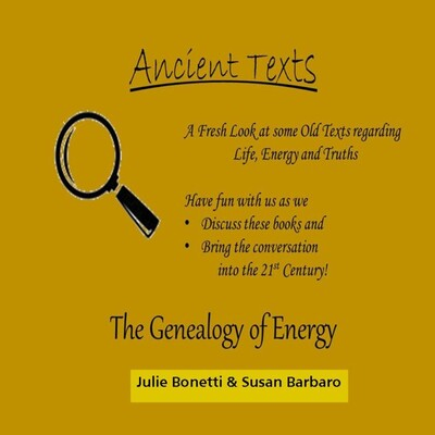 Ancient Texts: The Genealogy of Energy