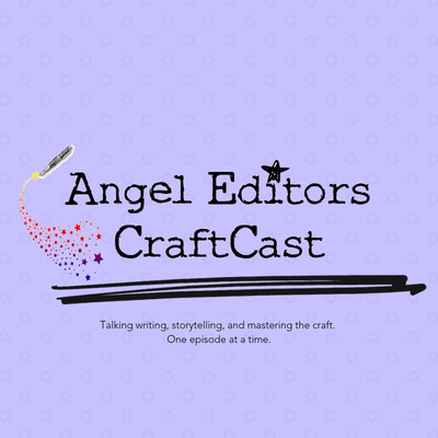 Angel Editors CraftCast