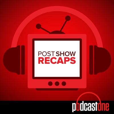 Post Show Recaps: LIVE TV & Movie Podcasts with Rob Cesternino