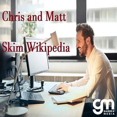 Chris and Matt Skim Wikipedia