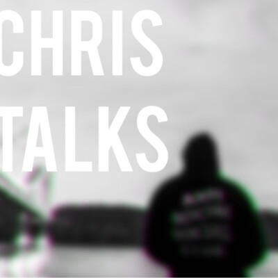 Chris Talks
