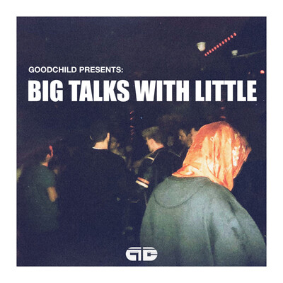 Big Talks With Little