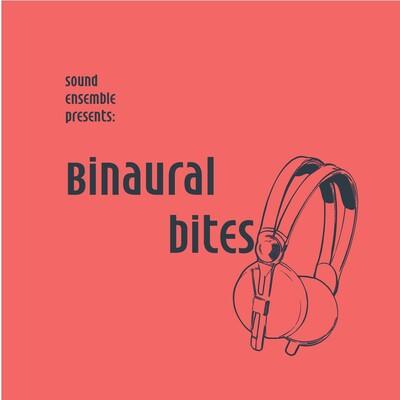 Binaural Bites