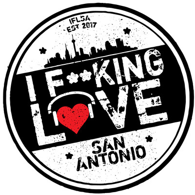I F**KING LOVE SAN ANTONIO Podcast