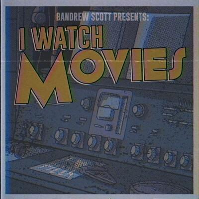 I Watch Movies